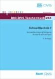 Schweißtechnik 7 - Schweißtechnische Fertigung, Schweißverbindungen.