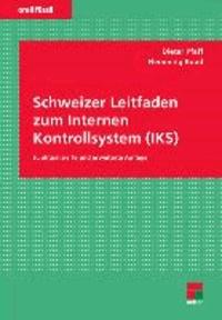 Schweizer Leitfaden zum Internen Kontrollsystem (IKS).