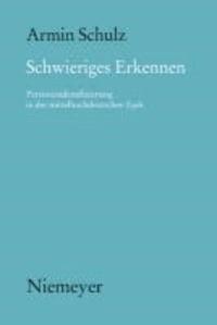 Schwieriges Erkennen - Personenidentifizierung in der mittelhochdeutschen Epik.