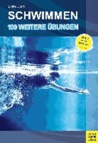 Schwimmen. 100 weitere Übungen.