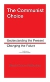 Science Marxiste Editions - The Communist Choice - Understanding the Present, Changing the Future.