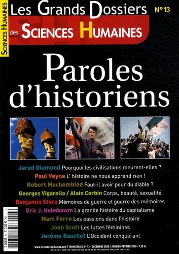 Martine Fournier - Les Grands Dossiers des Sciences Humaines N° 13, Décembre 2008 : Paroles d'historiens.