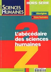 Sciences humaines - Sciences Humaines Hors-série N° 38 Septembre-octobre-novembre 2002 : L'abécédaire des sciences humaines.