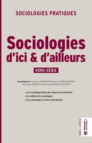 Sociologies d'ici et d'ailleurs. Sociologies pratiques hors série