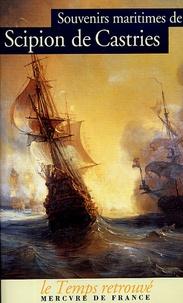 Scipion de Castries - Souvenirs maritimes.
