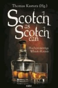 Scotch as Scotch can - Hochprozentige Whisky-Krimis.