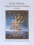 Scott A. Huettel et Allen W. Song - Functional Magnetic Resonance Imaging.