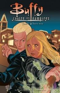 Scott Allie et Andrew Chambliss - Buffy contre les vampires Saison 9 Tome 2 : Toute seule.