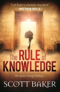 Scott Baker - The Rule of Knowledge.