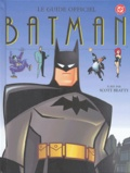 Scott Beatty - Batman - Le guide officiel.