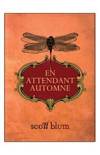 En attendant automne - Scott Blum   Showmesound.org