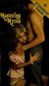 Scott Campbell - Mastering Myrna.