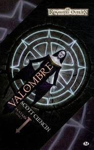 Scott Ciencin - Avatars Tome 1 : Valombre.