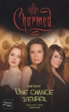 Scott Ciencin - Charmed Tome 22 : Une chance d'enfer.