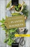 Scott Cunningham - Encyclopédie des plantes magiques.
