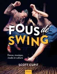Scott Cupit - Fous de swing - Danse, musique, mode et culture.