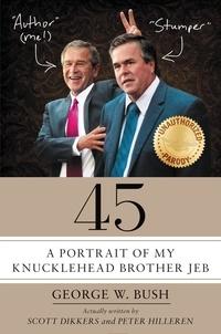 Scott Dikkers et Peter Hilleren - 45 - A Portrait of My Knucklehead Brother Jeb.