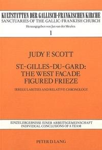 Scott-feldmann Judy - St.-Gilles-du-Gard: The West Facade Figured Frieze - Irregularities and Relative Chronology.