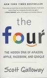 Scott Galloway - The Four - The Hidden DNA of Amazon, Apple, Facebook, and Google.