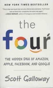 The Four - The Hidden DNA of Amazon, Apple, Facebook, and Google.pdf