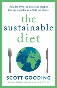 Scott Gooding - The Sustainable Diet.