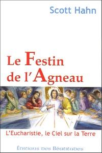 Le Festin de lAgneau - LEucharistie, le Ciel sur la Terre.pdf