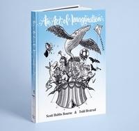 Scott Hobbs Bourne et Todd Bratrud - An act of imagination.