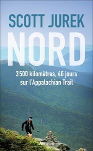 Scott Jurek - Nord - 3500 kilomètres, 46 jours sur l'Appalachian Trail.