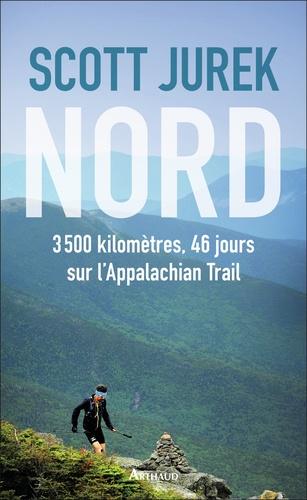 Nord. 3500 kilomètres, 46 jours sur l'Appalachian Trail