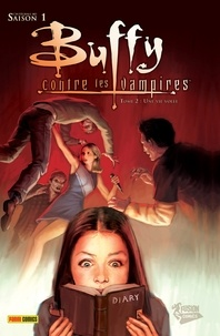 Scott Lobdell et Paul Lee - Buffy contre les vampires (Saison 1) T02 - Une vie volée.