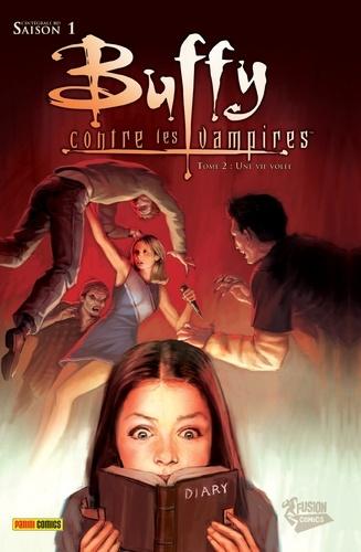 Buffy contre les vampires (Saison 1) T02. Une vie volée