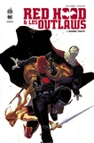 Scott Lobdell - Dc rebirth - red hood & the outlaws tome 1.