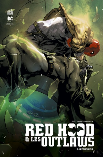 Red Hood & les Outlaws Tome 2 Bizarrd 2.0