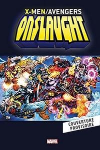 Scott Lobdell et Jeph Loeb - X-Men/Avengers Onslaught.
