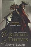 Scott Lynch - The Republic of Thieves.