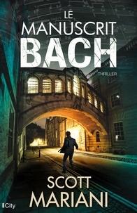 Scott Mariani - Le manuscrit Bach.