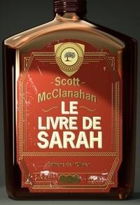 Scott McClanahan - Le livre de Sarah.