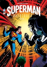 Scott McCloud et Rick Burchett - Superman Aventures Tome 2 : .
