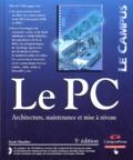 Scott Mueller - Le PC - Architecture, maintenance et mise à niveau. 1 Cédérom