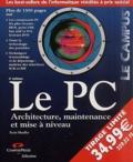 Scott Mueller - Le PC - Architecture, maintenance et mise à niveau.