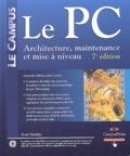 Scott Mueller - Le PC - Architecture, maintenance et mise à niveau. 1 DVD