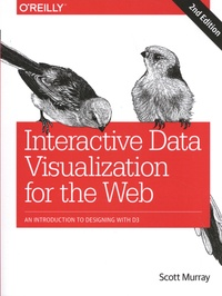Scott Murray - Interactive Data Visualization for the Web - An Introduction to Designing with D3.
