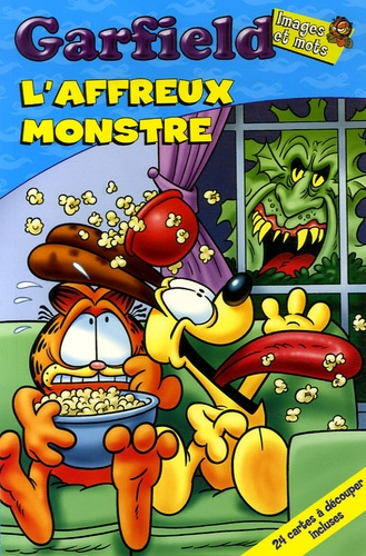 Scott Nickel et Garry Barker - Garfield  : L'affreux monstre.