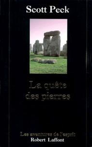 Scott Peck - La quête des pierres.