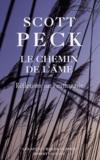 Scott Peck - Le chemin de l'âme - Euthanasie et mortalité, les perspectives médicales et spirituelles.