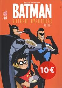 Scott Peterson et Tim Levins - Batman Gotham Aventures Tome 3 : .
