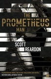 Scott Reardon - The Prometheus Man.