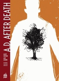 Scott Snyder et Jeff Lemire - A.D. After Death.