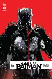 Scott Snyder et John JR Romita - All Star Batman Tome 1 : Mon pire ennemi.