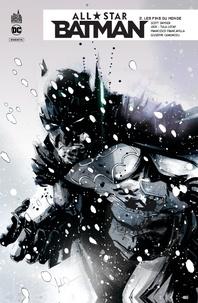 Scott Snyder et  Jock - All Star Batman Tome 2 : Les fins du monde.